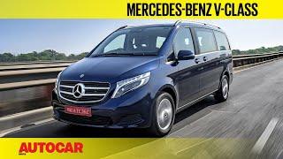 Mercedes-Benz V-class | First Drive Review | Autocar India