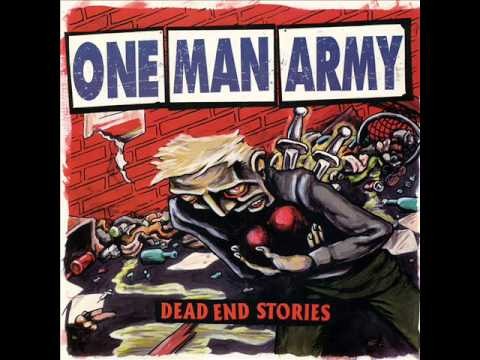 One Man Army - Another Dead End Story