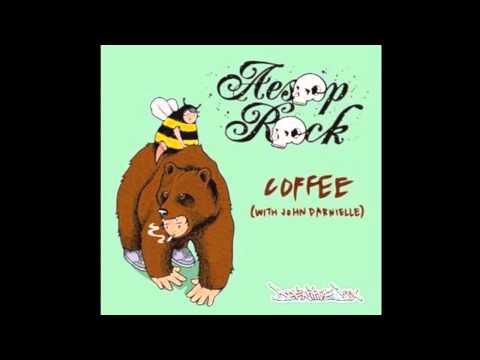 Aesop Rock - Coffee (Feat. John Darnielle)