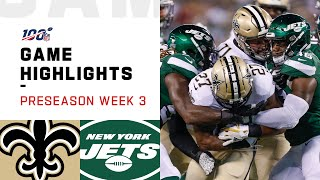 Saints vs. Jets Preseason Week 3 Highlights | NFL 2019
