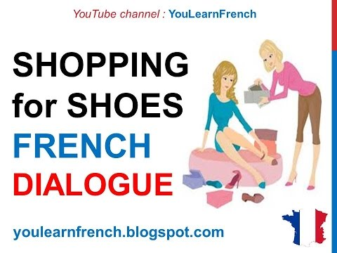 French Lesson 156 - Shopping Buying shoes - Dialogue Conversation + English subtitles