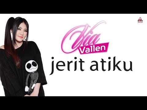 Via Vallen - Jerit Atiku (Official Lyrics Video)