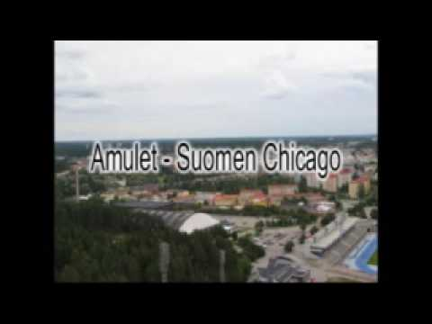 Amulet - Suomen Chicago