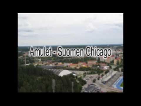 Amulet - Suomen Chicago