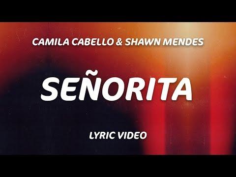 Download Seorita Lyrics  Shawn Mendes Camila Cabello