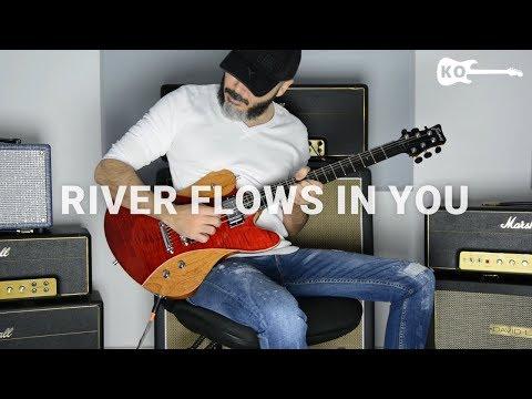 Yiruma - River Flows In You - Electric Guitar Cover by Kfir Ochaion