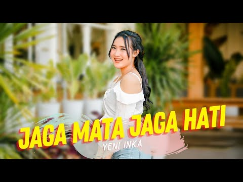 Download Lagu Yeni Inka - Jaga Mata Jaga Hati (  ANEKA SAFARI).mp3