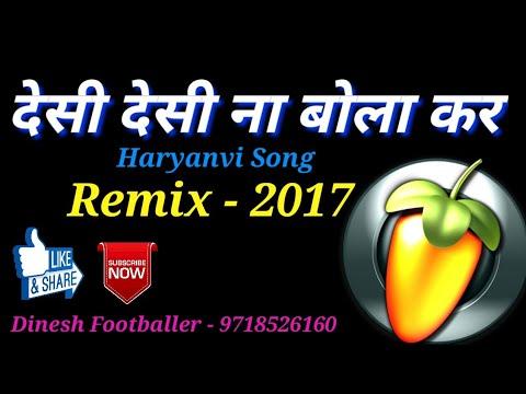 Dk Desi Desi Na Boliya Kar - DJ Dinesh Footballer