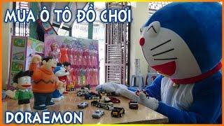 DOREMON ĐI MUA XE Ô TÔ ĐỒ CHƠI TRẺ EM ^-^ kid toys