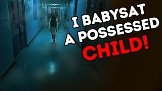 I BABYSAT A POSSESSED CHILD! MY HORROR STORY ANIMATED