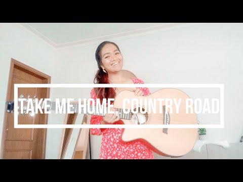 TAKE ME HOME, COUNTRY ROADS - JOHN DENVER COVER