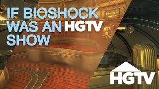 If Bioshock Was an HGTV Video