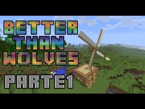 Minecraft MODS - BETTER THAN WOLVES - Parte 1