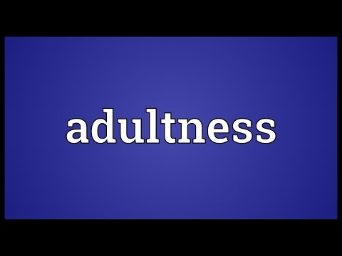 Header of Adultness