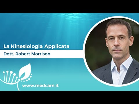 La Kinesiologia Applicata - Dott. Robert Morrison