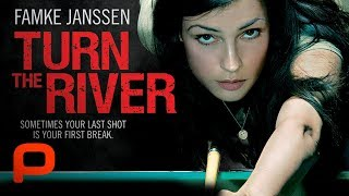 Turn The River (Full Movie) Famke Janssen, Pool shark kidnaps son