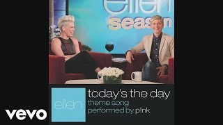 P!nk - Today's The Day (Audio)