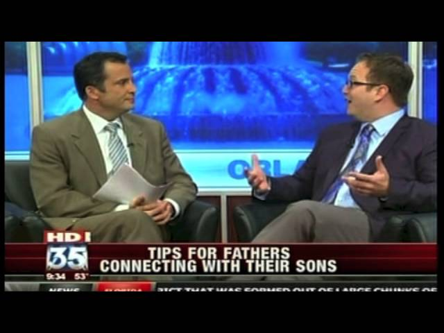 Four Dad Tips on Connecting with Sons | Orlando Family Counseling | Fox 35 Video