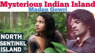 Mysterious Indian Island | Madan Gowri