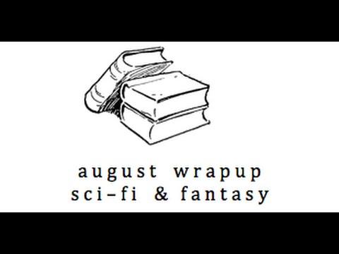August 2015 Wrapup: SciFi & Fantasy