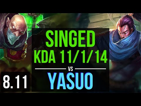 SINGED vs YASUO (TOP) ~ KDA 11/1/14, Godlike ~ Korea Master ~ Patch 8.11