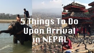5 THINGS TO DO UPON ARRIVAL IN NEPAL - VERY USEFUL TIPS !!! from a frequent traveller