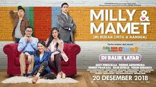 Download Lagu MILLY & MAMET (Ini Bukan Cinta & Rangga) - Di Balik Layar Gratis STAFABAND