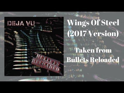 DEJA VU - Wings Of Steel ( 2017 Version - Official Audio)