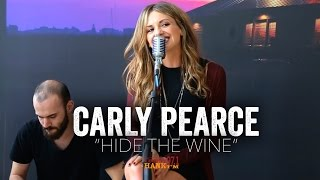 Hide The Wine Carly Pearce Acoustic
