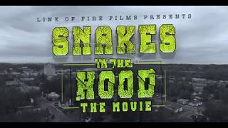 *New* Snakes In The Hood The Movie (Full Movie)