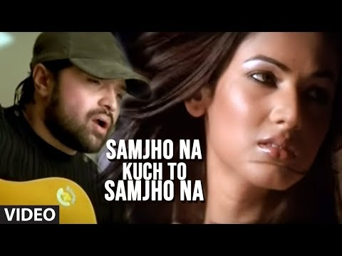 Samjho Na Kuch To Samjho Na Ft. Sonal Chauhan (full Song) - Aap Kaa Surroor | Himesh Reshammiya video