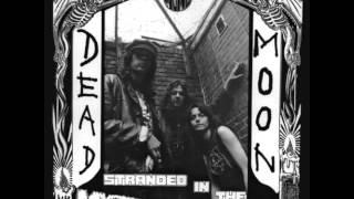 Watch Dead Moon Walking On My Grave video