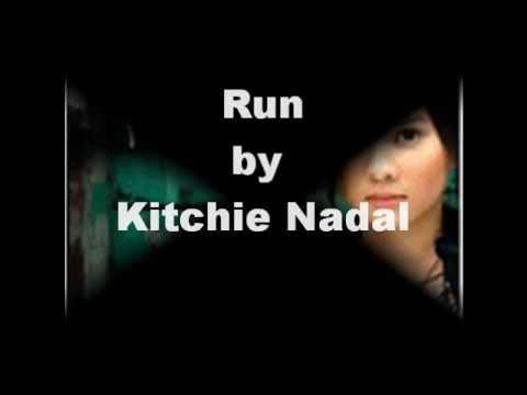 Kitchie Nadal - Run