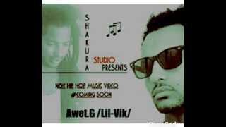 Awet.G (Lil-Vik) - Kal Yhunegn ቃል ይሁነኝ (Amharic)