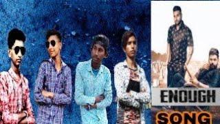 Enough 2  song Gulab sidhu ft karan aujla