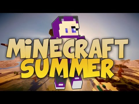 ♫ Minecraft Summer A Minecraft Parody of Katy Perrys California Gurls
