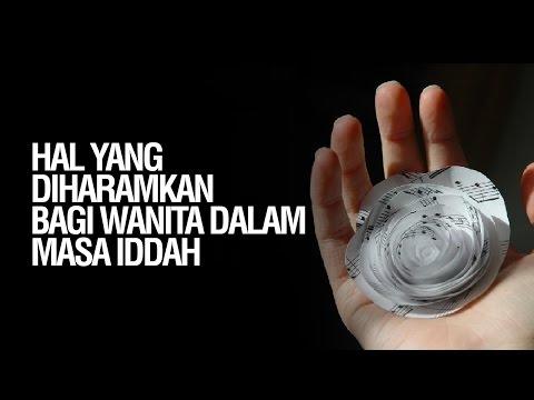 Hal-Hal Yang Diharamkan Bagi Wanita dalam Masa Iddah - Ustadz Ahmad Zainuddin Al Banjary