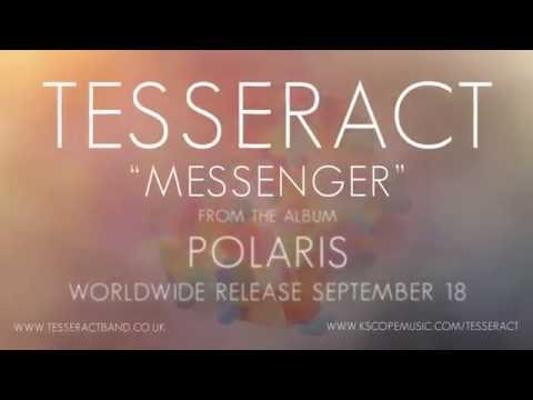 Tesseract - Messenger