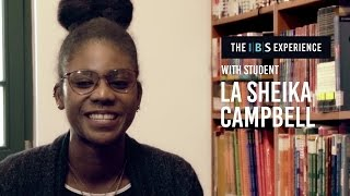 The IBS experience with La Sheika Campbell