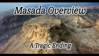 Video: In 73 AD, Masada was conquered by Rome; 967 Jews killed themselves - HolyLandSite