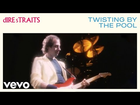 Dire Straits – Twisting By The Pool