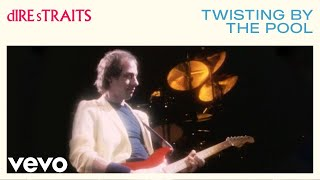 Клип Dire Straits - Twisting By The Pool