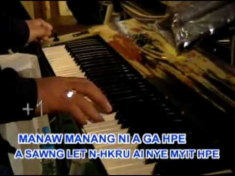 Kachin Songs {jet Ai Tsaw Myit } video