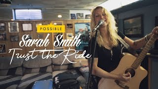 Sarah Smith - Trust The Ride