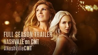 NASHVILLE on CMT | Full-Season Trailer feat. Connie Britton and Hayden Panettiere