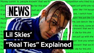 Lil Skies Real Ties Explained Song Stories