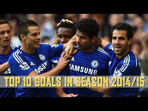 Chelsea FC | Top 10 Goals in Season 2014/15 | HD