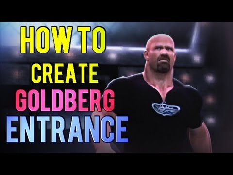 WWE '13: How to Create GOLDBERG's Entrance [TUTORIAL]