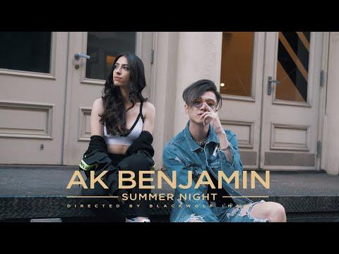Ak Benjamin -【Summer Night 夏夜】(Official Music Video)