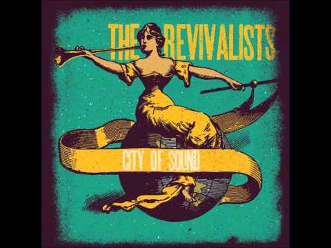 The Revivalists - Upright